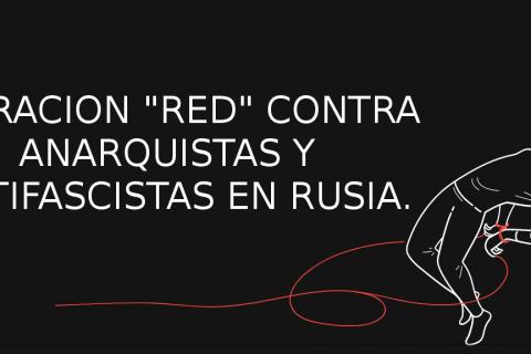 """RUSIA: SOLIDARIDAD CON LOS ACUSADOS EN LA """"OPERACIÓN RED"""""""